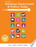 American Government and Politics Today  No Separate Policy Chapters Version  2016 2017 Edition