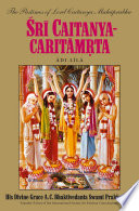 Sri Caitanya-caritamrta, Adi-lila And Teachings Of Sri Chaitanya Mahaprabhu