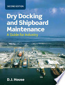 Dry Docking and Shipboard Maintenance