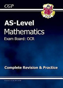 AS Level Maths OCR A Complete Revision and Practice