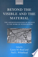 Beyond the Visible and the Material