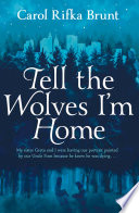 Tell The Wolves I M Home book