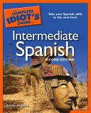 The Complete Idiot s Guide to Intermediate Spanish