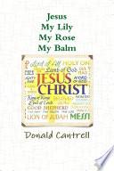 download ebook jesus my lily my rose my balm pdf epub