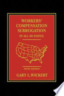 Workers  Compensation Subrogation In All 50 States   Fifth Edition