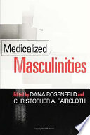 Medicalized Masculinities
