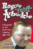 "Roscoe –Fatty"" Arbuckle"