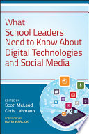 What School Leaders Need To Know About Digital Technologies And Social Media book