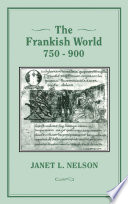 The Frankish World, 750-900 : of courts and assemblies; through...