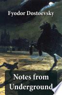 Notes from Underground  The Unabridged Garnett Translation