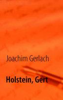 Holstein, Gert