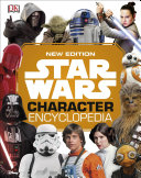 Star Wars Character Encyclopedia New Edition Book