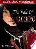 The Shadow Scrolls Pd Lorenz Book One The Vale Of