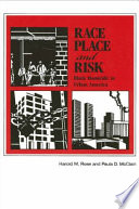 Race  Place  and Risk