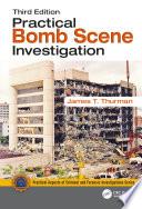 Practical Bomb Scene Investigation  Third Edition
