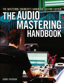 The Mastering Engineer S Handbook