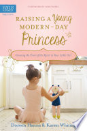 Raising a Young Modern Day Princess