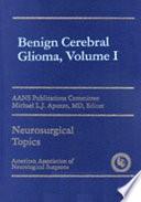 Benign Cerebral Glioma