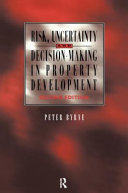 Risk Uncertainty And Decision Making In Property