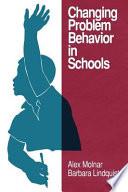 Changing Problem Behavior In Schools