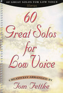 60 Great Solos For Low Voice