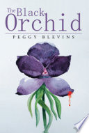The Black Orchid : everyone. as people around her begin...