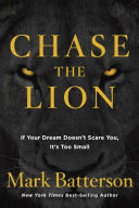 Ebook Chase the Lion Epub Mark Batterson Apps Read Mobile