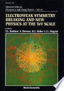 Electroweak Symmetry Breaking and New Physics at the TeV Scale