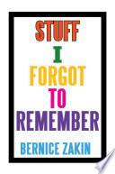 Stuff I Forgot To Remember