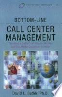 Bottom Line Call Center Management
