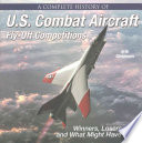 Complete History of U S  Combat Aircraft