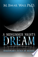 A Midsummer Night s Dream  Shakespeare s Syzygy of Meaning