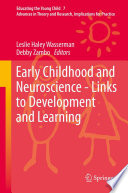 Early Childhood and Neuroscience   Links to Development and Learning