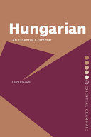 Hungarian  An Essential Grammar Most Important Structures Of This