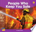 People Who Keep You Safe