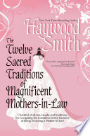 The Twelve Sacred Traditions Of Magnificent Mothers in Law