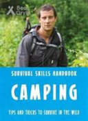 Bear Grylls Survival Skills Handbook  Camping