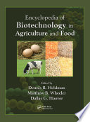 Encyclopedia Of Biotechnology In Agriculture And Food Print  book