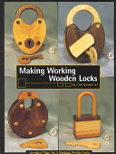 Making Working Wooden Locks