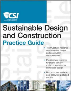 The CSI Sustainable Design and Construction Practice Guide - ISBN:9781118416051
