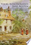 Yours Affectionately Jane Austen