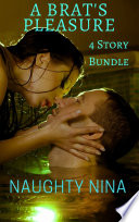 A Brats Pleasure 4 Story Bundle