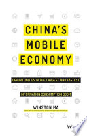 China S Mobile Economy : opportunities in the largest and fastest information...