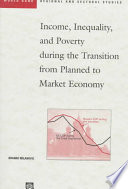 Income  Inequality  and Poverty During the Transition from Planned to Market Economy