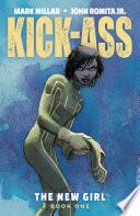 Kick Ass The New Girl Vol 1