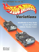 The Ultimate Guide to Hot Wheels Variations Year This Full Colour Comprehensive Price Guide