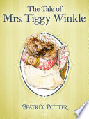 The Tale of Mrs  Tiggy Winkle