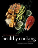 Techniques of Healthy Cooking, 4th Edition, Professional Edition Book