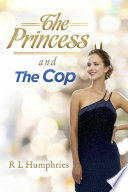 The Princess and the Cop