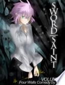 Sword Saint Volume 1  Four Walls Comedy